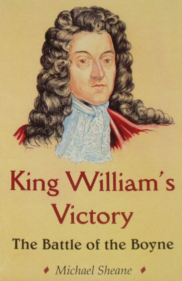 King William's Victory - The Battle of the Boyne, by Michael Sheane